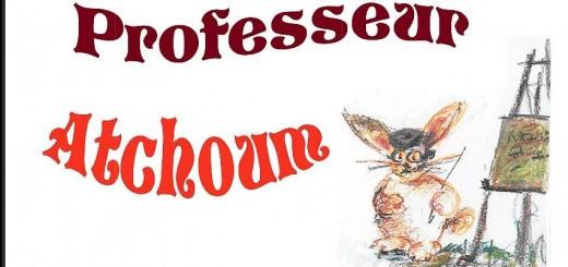 Prof atchoum